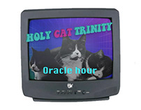Holy Cat Trinity - Oracle hour