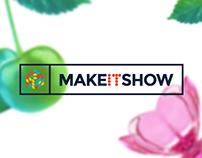 Make It Show!