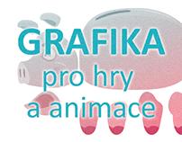GRAFIKA pro hry a animace