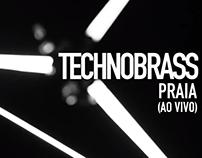 Technobrass - Praia
