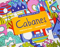 Cabanes exhibition