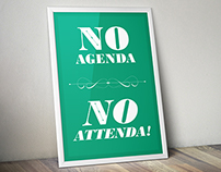 No Agenda, No Attenda