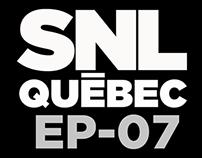 "SNL Québec EP07 Spécial ""Lendemain de veille"""