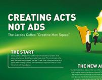 "The Jacobs Krönung Coffee - ""Creative Men Squad"""