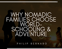 Why Nomadic Families Choose World-Schooling & Adventure