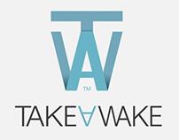 TAKE A WAKE