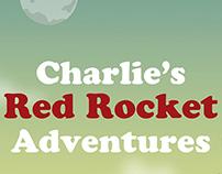 Charlie's Red Rocket Adventures