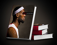 Your Hate Makes Me Stronger: LeBron James Autobiography