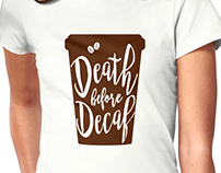 Death before Decaf (coffee)