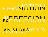 Analivia Cordeiro - Human Motion - Im/Expression, 2016