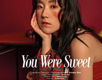 You were sweet.