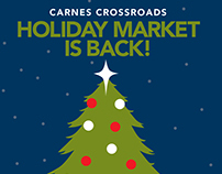 Carnes Crossroads Holiday Market Campaign