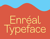Enreal Typeface