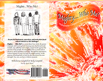 Mighty... Who Me? by Wilhelmina Campbell, Cover Design