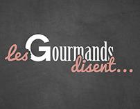 Les Gourmands disent...