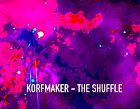 Korfmaker - The Shuffle
