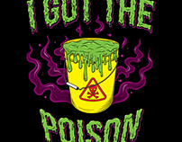 I Got the Poison