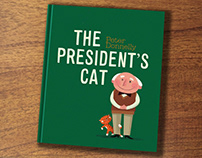 The President's Cat. Picture Book