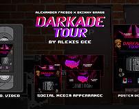 Darkade Tour