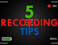 5 Recording Tips