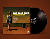Two Tone Club - Don't Look Back LP / CD Artwork
