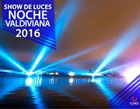 Show de Luces / Noche Valdiviana 2016