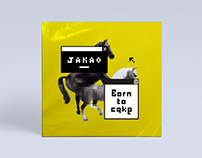 JAKAO / Born to cake