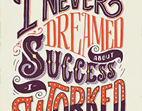 I Never Dreamed About Success