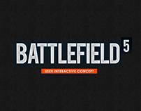 Battlefield 5 - User Interface Concept