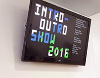 INTRO–OUTRO 2016