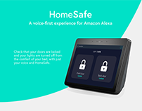 HomeSafe: A Voice-First Experience for Amazon Alexa