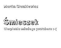 M. Stankiewicz, Śmieszek, ZNAK, Literanova, 2016