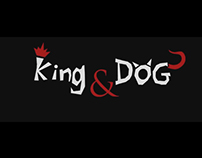 King and Dog - Shot Film