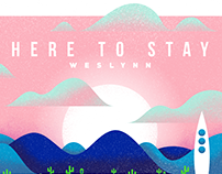 Weslynn - Here To Stay (Single)