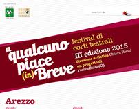 """""""A QUALCUNO PIACE IN BREVE"""" Theater Festival 2015"""