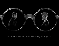 Joy Wellboy - I'm Waiting for You