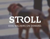 CONCEPT: Stroll (Uber for Dog Walkers)
