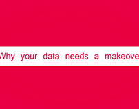why your data needs a makeover