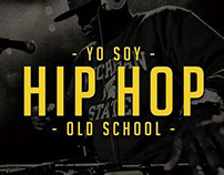- YO SOY HIP HOP OLD SCHOOL -