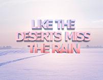 Like the deserts miss the Rain.