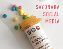 Sayonara Social Media