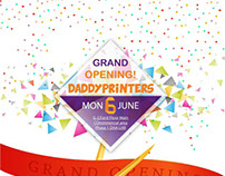 grand opening daddy printers