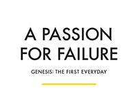 A Passion for Failure