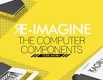 Re-Imagine the future computer components