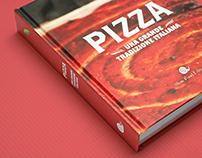 Pizza. Una grande tradizione italiana.