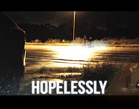Hopelessly | Short Film