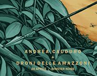 Andrea Cauduro, Droni delle Amazzoni - Gig Poster