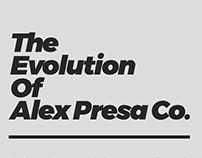 The Evolution of Alex Presa Co.