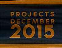 PROJECTS - DECEMBER . 2015
