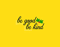 Be good, be kind